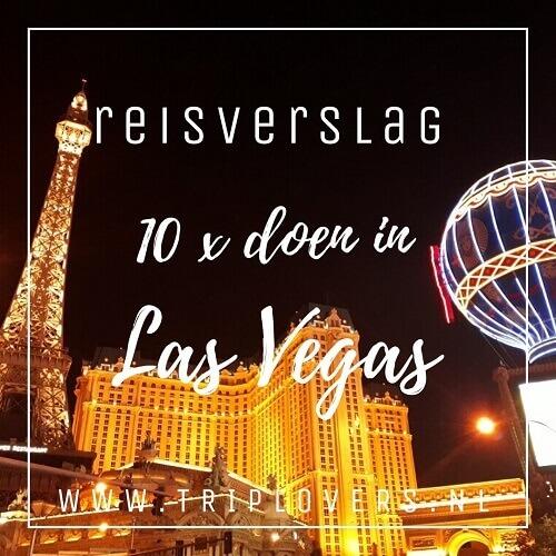 10 x doen in Las Vegas blogfoto